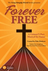 Forever Free, Choral Book