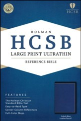 HCSB Large-Print Ultrathin Reference Bible--soft leather-look, cobalt blue