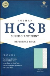 HCSB Super Giant-Print Reference Bible--soft leather-look, mint green - Slightly Imperfect