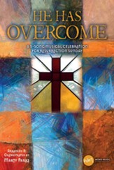 He Has Overcome, Choral Book