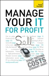 Manage Your IT For Profit: Teach Yourself / Digital original - eBook