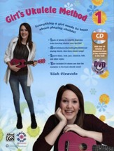 Girls Ukulele Method 1 / Book, CD & DVD
