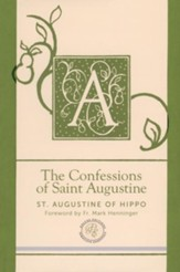 The Confessions of Saint Augustine - Deluxe Contemporary  English Edition