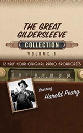 The Great Gildersleeve Collection, Volume 1 - 12 Half-Hour Original Radio Broadcasts (OTR) on CD
