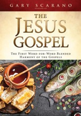 The Jesus Gospel: The First Word-for-Word Blended Harmony of the Gospels  - Slightly Imperfect
