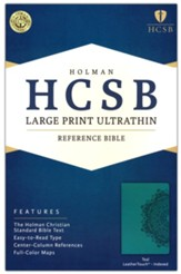 HCSB Large Print Ultrathin Reference Bible, Teal LeatherTouch, Thumb-Indexed