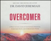Overcomer: Finding New Strength in Claiming God's Promises - unabridged audiobook on CD