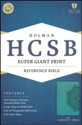 HCSB Super Giant Print Reference Bible, Teal LeatherTouch, Thumb-Indexed