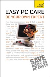 Easy PC Care: Be Your Own Expert: Teach Yourself / Digital original - eBook