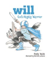 Will, God's Mighty Warrior - eBook
