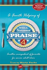Well Seasoned Praise 4, Choral Book