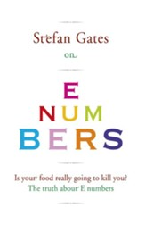Stefan Gates on E Numbers / Digital original - eBook