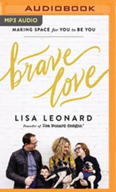 Brave Love: Making Enough Space for You to Be You - unabridged audiobook on MP3-CD