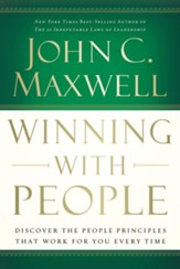 Winning With People: Discover the People Principles that Work for You Every Time - eBook