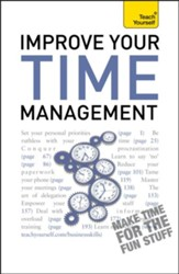 Improve Your Time Management: Teach Yourself / Digital original - eBook