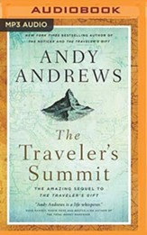 The Traveler's Summit: The Remarkable Sequel to The Traveler's Gift - unabridged audiobook on MP3-CD