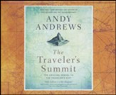 The Traveler's Summit: The Remarkable Sequel to The Traveler's Gift - unabridged audiobook on CD