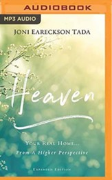 Heaven: Your Real Home...From a Higher Perspective - unabridged audiobook on MP3-CD