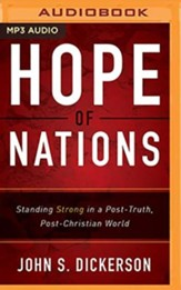 Hope of Nations: Standing Strong in a Post-Truth, Post-Christian World - unabridged audiobook on MP3-CD