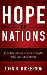 Hope of Nations: Standing Strong in a Post-Truth, Post-Christian World - unabridged audiobook on CD