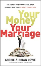 Your Money, Your Marriage: The Secrets to Smart Finance, Spicy Romance, and Their Intimate Connection - unabridged audiobook on MP3-CD