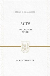 Acts (ESV Edition): The Church Afire - eBook
