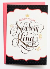Glory to the Newborn King Christmas Cards, Box of 18