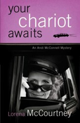 Your Chariot Awaits: An Andi McConnell Mystery - eBook