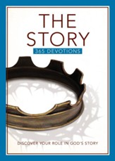 The Story 365 Devotions: Discover Your Role in God's Story