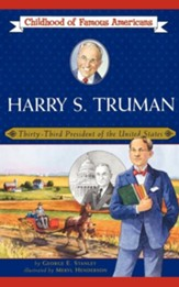 Harry S. Truman: Thirty-Third President of the United States - Slightly Imperfect