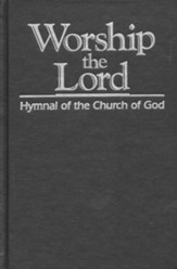Worship the Lord: Hymnal of the Church of God (Grey)