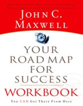 Your Road Map For Success Workbook: You Can Get There From Here - eBook
