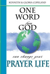 One Word From God Can Change Your Prayer Life - eBook