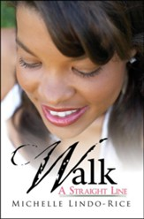 Walk a Straight Line, On the Right Path, Book 1