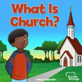 What Is Church? Ages 3-6