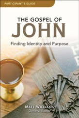 The Gospel of John - participant guide  - Slightly Imperfect
