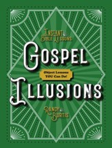 Gospel Illusions: Object Lessons You Can Do!
