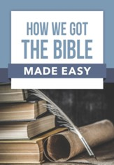 How We Got the Bible Made Easy