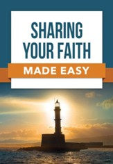 Sharing Your Faith Made Easy