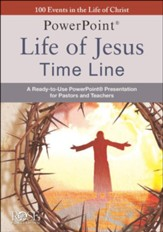 Life of Jesus Time line Powerpoint: 100 Events in the  Life of Christ