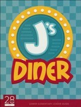 J's Diner Lower Elementary Leader Guide