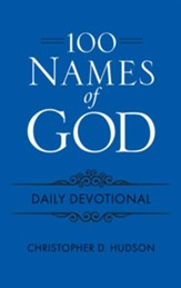 100 Names of God - Daily Devotional