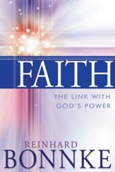 Faith: The Link with Gods Power - eBook