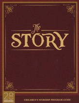 The Story Children's Worship Program Guide
