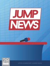 JUMP News Upper Elementary Leader Guide