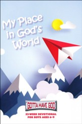 My Place in God's World: 52-Week Devotional for Boys, Ages 6-9