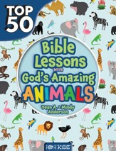 Top 50 Bible Lessons with God's Amazing Animals