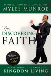 Rediscovering Faith: Understanding the Nature of Kingdom Living - eBook