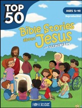 Top 50 Bible Stories about Jesus for Elementary - Ages 5-10