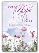 Finding Hope in Crisis: Devotions to Calm the Chaos